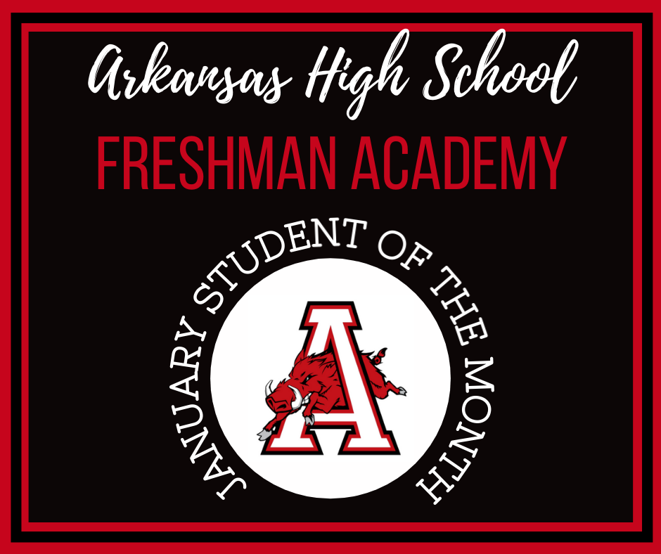 Freshman Academy Student of the Month January