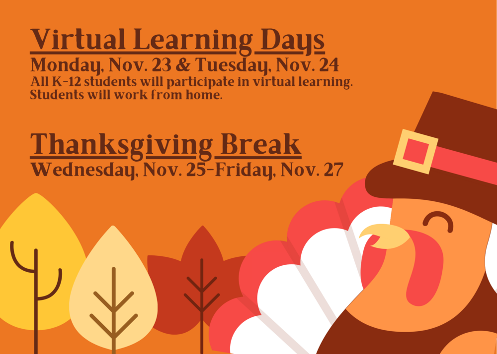 Virtual Learning Days/Thanksgiving Break