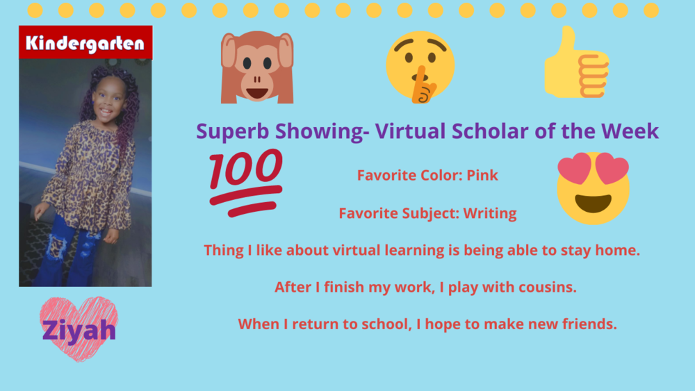 Superb Showing! Virtual Scholars of the Week!