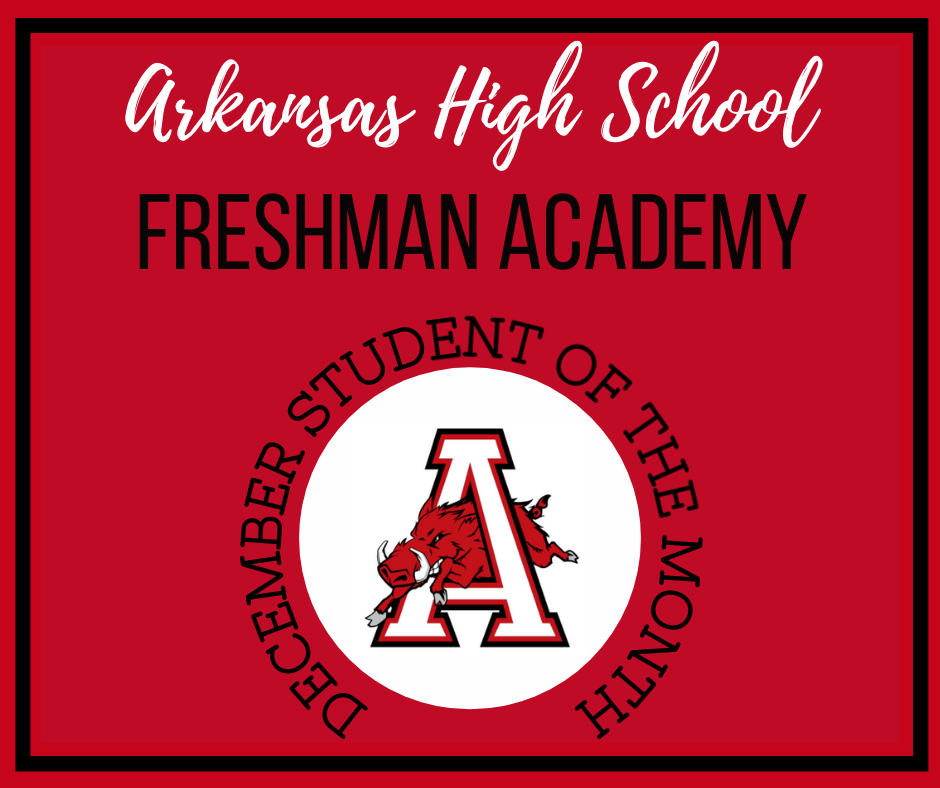 Freshman Academy Student of the Month December