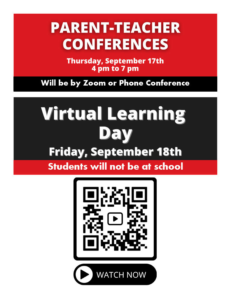 Parent Teacher Conferences will be virtual. Friday is a Virtual Learning Day